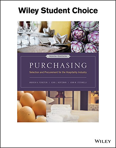 Purchasing: Selection and Procurement for the Hospitality: Feinstein, Andrew Hale