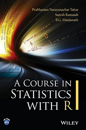 9781119152729: A Course in Statistics with R