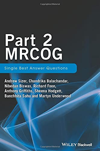 Part 2 MRCOG: Single Best Answers Questions: Sizer, Andrew and