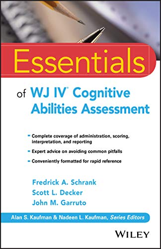 9781119163367: Essentials of WJ IV Cognitive Abilities Assessment (Essentials of Psychological Assessment)