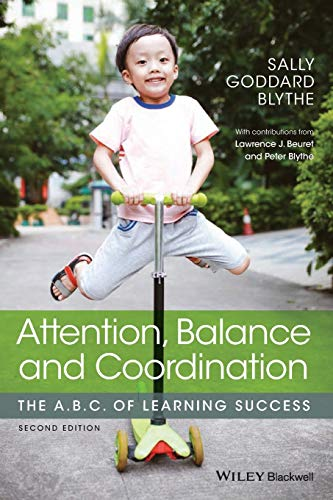 9781119164777: Attention, Balance and Coordination: The A.B.C. of Learning Success
