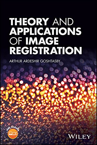 9781119171713: Theory and Applications of Image Registration