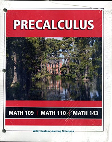 9781119173342: PRECALCULUS - CUSTOM EDITION FOR MATH 109 MATH 110 AND MATH 143 UNIVERSITY OF LOUSIANA LAFAYETTE - INCLUDES WILEYPLUS ACCESS CODE