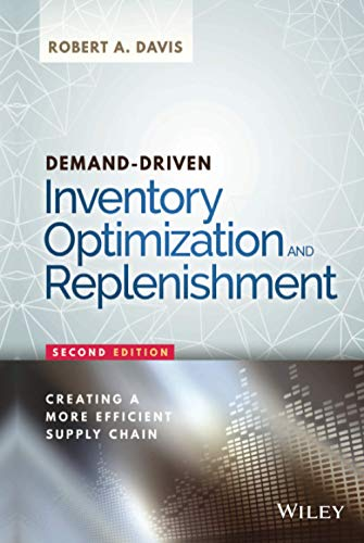 9781119174028: Demand-Driven Inventory Optimization and Replenishment: Creating a More Efficient Supply Chain (Wiley and SAS Business Series)
