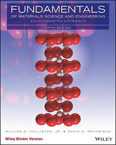 Fundamentals of Materials Science and Engineering, Binder: Callister Jr., William