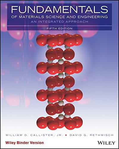 Fundamentals of Materials Science and Engineering, Binder: Callister Jr., William