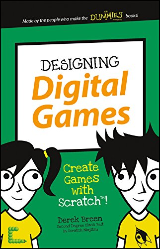 Designing Digital Games (Dummies Junior): Derek Breen