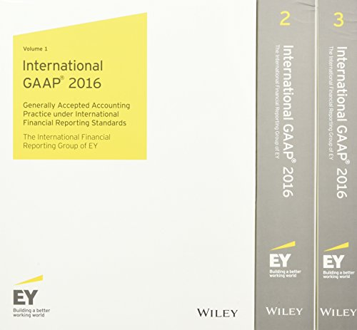 International GAAP 2016: Generally Accepted Accounting Practice: Ernst & Young