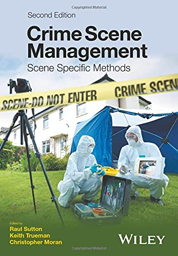 9781119180906: Crime Scene Management: Scene Specific Methods