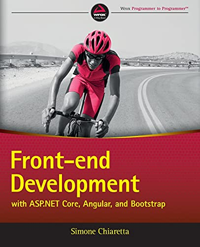 9781119181316: Front-end Development with ASP.NET Core, Angular, and Bootstrap