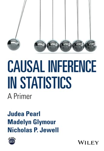9781119186847: Causal Inference in Statistics: A Primer