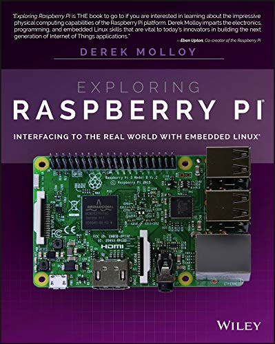 9781119188681: Exploring Raspberry Pi: Interfacing to the Real World with Embedded Linux