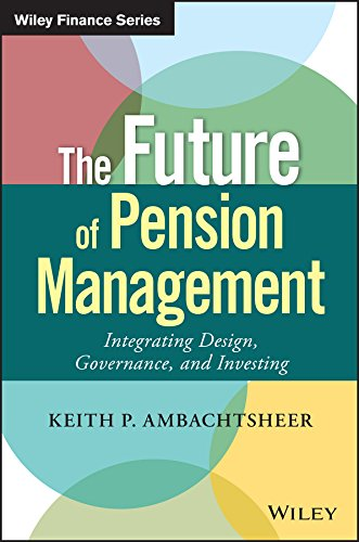 9781119191032: The Future of Pension Management: Integrating Design, Governance, and Investing (Wiley Finance)