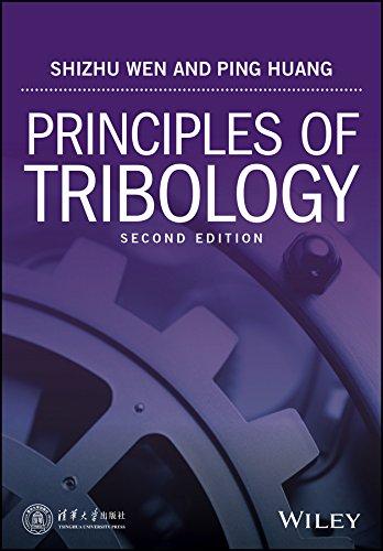 Principles of Tribology: Shizhu Wen