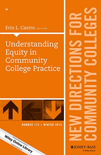 9781119216018: Understanding Equity in Community College Practice: New Directions for Community Colleges, Number 172 (J-B CC Single Issue Community Colleges)