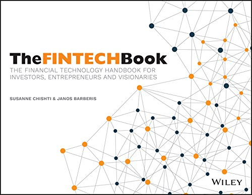 9781119218876: The FINTECH Book: The Financial Technology Handbook for Investors, Entrepreneurs and Visionaries