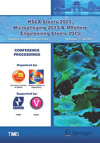 9781119223306: HSLA Steels 2015, Microalloying 2015 & Offshore Engineering Steels 2015 Conference Proceedings (The Minerals, Metals & Materials Series)