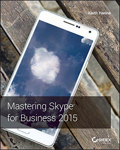 9781119225355: Mastering Skype for Business 2015