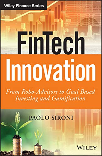 9781119226987: FinTech Innovation: From Robo-Advisors to Goal Based Investing and Gamification (The Wiley Finance Series)