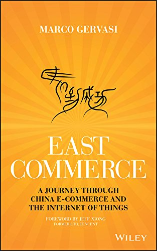 9781119230885: East-Commerce: China E-Commerce and the Internet of Things