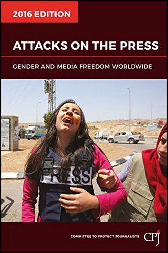 9781119230908: Attacks on the Press: Gender and Media Freedom Worldwide (Bloomberg)