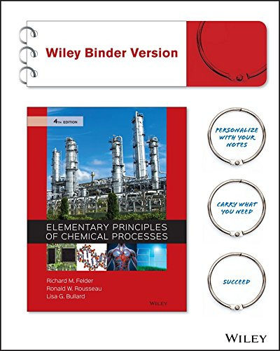 9781119231240: Elementary Principles of Chemical Processes 4e Binder Ready Version + WileyPLUS Registration Card (Wiley Plus Products)