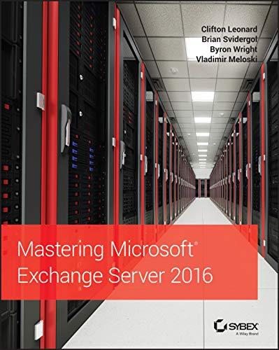 9781119232056: Mastering Microsoft Exchange Server 2016