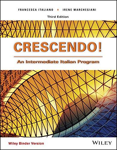 9781119235446: Crescendo!, Binder Ready Version: An Intermediate Italian Program (Italian Edition)