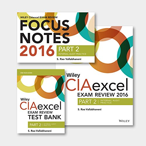 9781119241300: Wiley CIAexcel Exam Review + Test Bank + Focus Notes 2016: Part 2, Internal Audit Practice Set (Wiley CIA Exam Review Series)