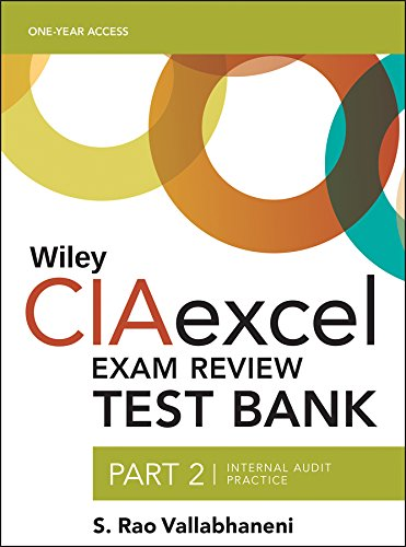 9781119242208: Wiley CIAexcel Exam Review 2016 Test Bank: Part 2, Internal Audit Practice (Wiley CIA Exam Review Series)