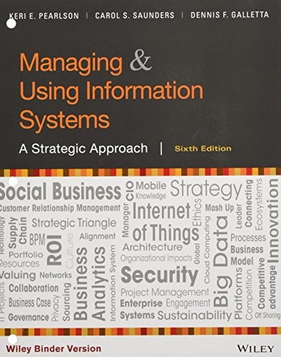Managing and Using Information Systems, Binder Ready: Pearlson, Keri E.;