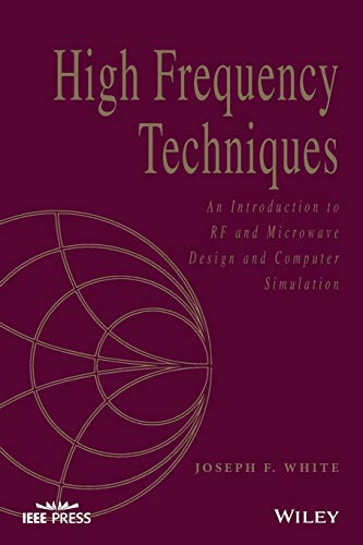 9781119244509: High Frequency Techniques: An Introduction to RF and Microwave Design and Computer Simulation (Wiley - IEEE)