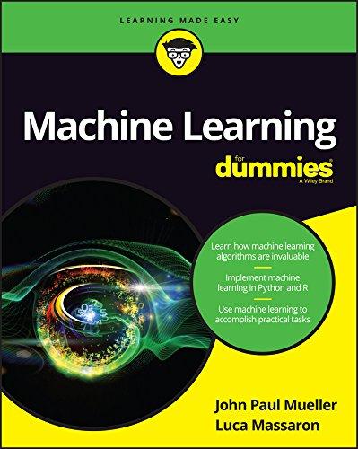 Machine Learning For Dummies: John Paul Mueller;