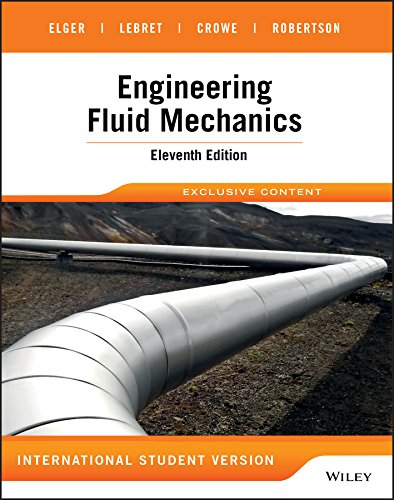 Engineering Fluid Mechanics International Student Version (Paperback): Donald F. Elger