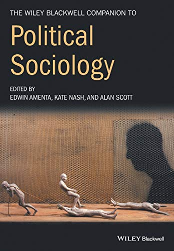 9781119250654: The Wiley-Blackwell Companion to Political Sociology (Wiley Blackwell Companions to Sociology)