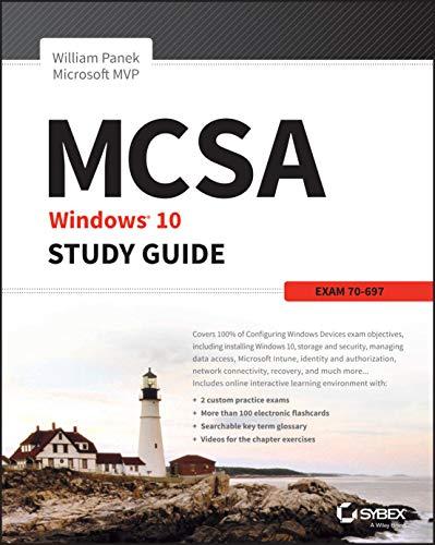 9781119252306: MCSA MS Windows 10 Study Guide: Exam 70-697
