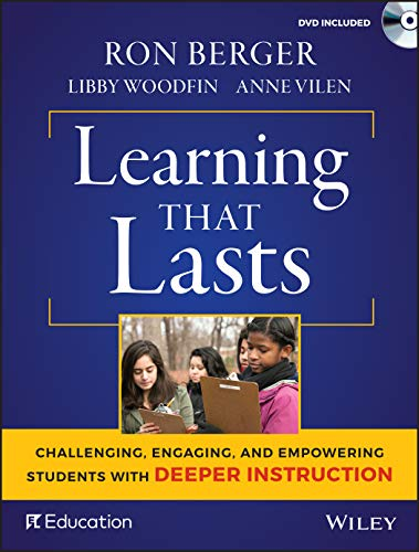 9781119253457: Learning That Lasts, with DVD: Challenging, Engaging, and Empowering Students with Deeper Instruction