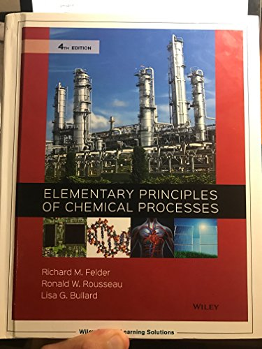 9781119254003 Elementary Principles Of Chemical Processes