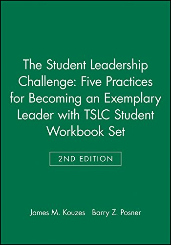 9781119255505: The Student Leadership Challenge: Five Practices for Becoming an Exemplary Leader 2e with TSLC Student Workbook Set (J-B Leadership Challenge: Kouzes/Posner)