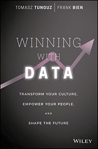 9781119257233: Winning with Data: Transform Your Culture, Empower Your People, and Shape the Future