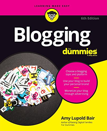 Blogging For Dummies, 6th Edition Format: Paperback: Amy Lupold Bair;