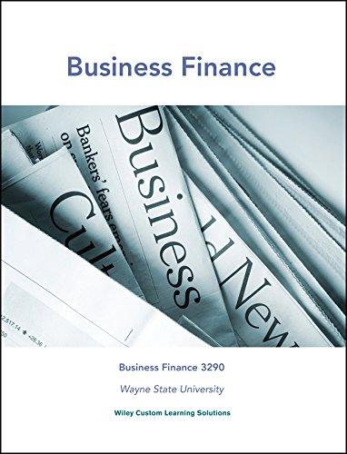 Fundamentals of Corporate Finance (Business Finance 3290 - Wayne State University): Robert Parrino;...