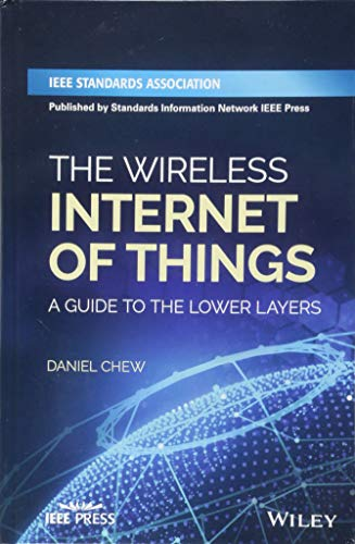 9781119260578: The Wireless Internet of Things: A Guide to the Lower Layers