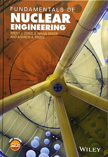 9781119271499: Fundamentals of Nuclear Engineering
