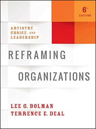 9781119281818: Reframing Organizations: Artistry, Choice, and Leadership