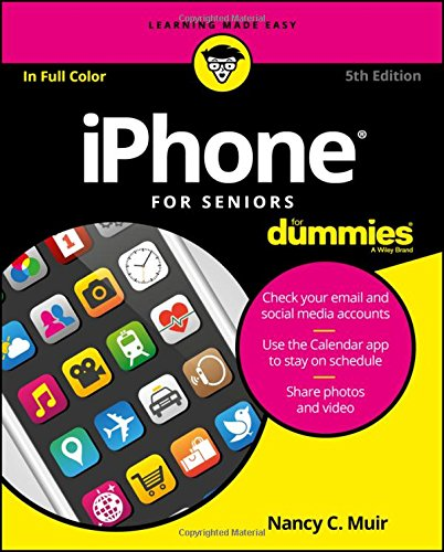 9781119293484: iPhone For Seniors For Dummies