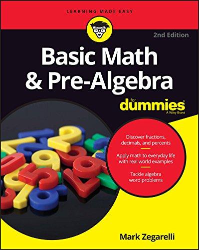 Basic Math and Pre-Algebra For Dummies (Paperback): Mark Zegarelli