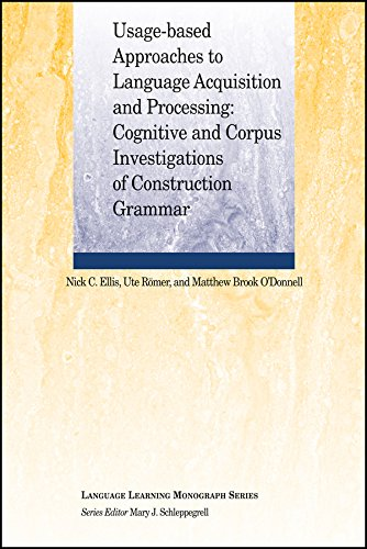 9781119296522: Usage-Based Approaches to Language Acquisition and Processing: Cognitive and Corpus Investigations of Construction Grammar (Language Learning Monograph)