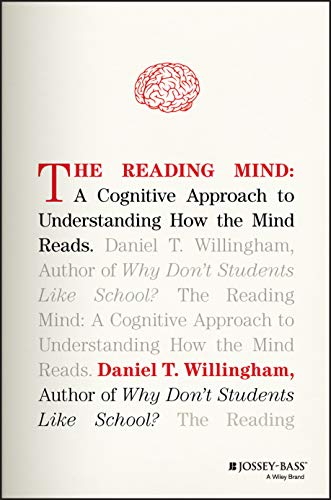 9781119301370: The Reading Mind: A Cognitive Approach to Understanding How the Mind Reads