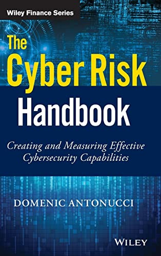 9781119308805: The Cyber Risk Handbook: Creating and Measuring Effective Cybersecurity Capabilities (Wiley Finance)